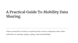 A Practical Guide to Mobility Data Sharing