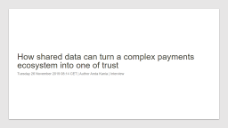 How data sharing can turn a complex payment ecosystem into one of trust