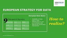 Data Spaces as Core of the Implementation of the European Strategy on Data and Europe's Digital Future