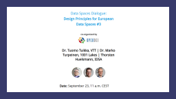 Data Spaces Dialogue: Design Principles for European Data Spaces #3