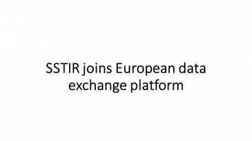 A new member in the European data exchange platform
